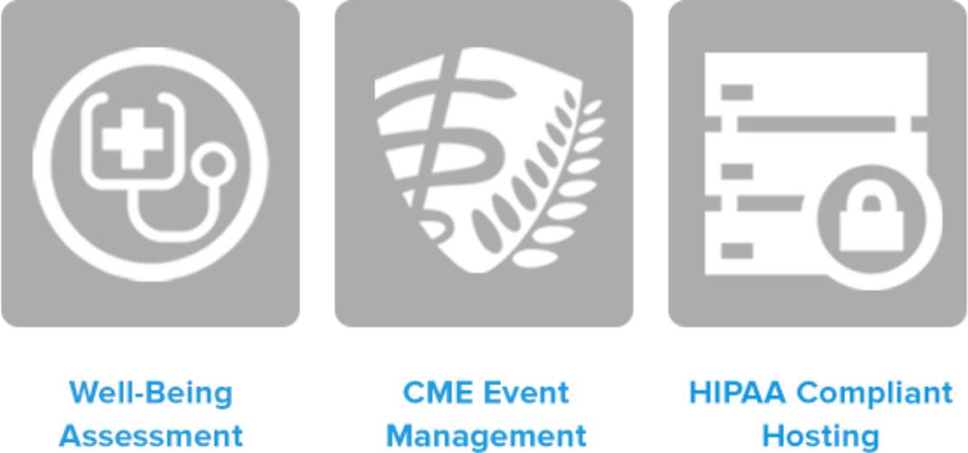 Well-Being Assessment, CME Event Management, HIPAA Compliant Hosting