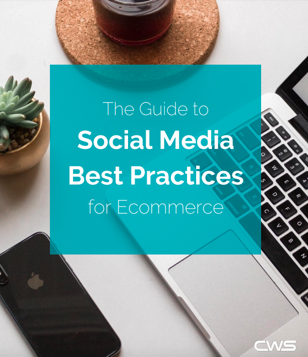 The Guide to Social Media Best Practices for Ecommerce